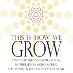 "Invitation: Join My ""This is How We Grow"" Blog Hop!"