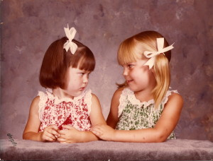 My sister, Shannon, and I at ages 3 and 4. I miss and love her dearly every day.