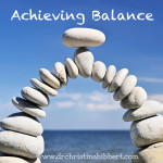 Achieving Balance: Why You've Got it Wrong & How to Get it Right
