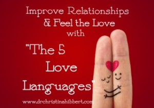 """The 5 Love Languages,""  www.drchristinahibbert.com"