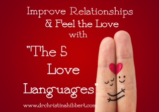 """The 5 Love Languages,"" [video] www.drchristinahibbert.com"
