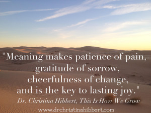 Living a Life of Purpose & Meaning, www.drchristinahibbert.com