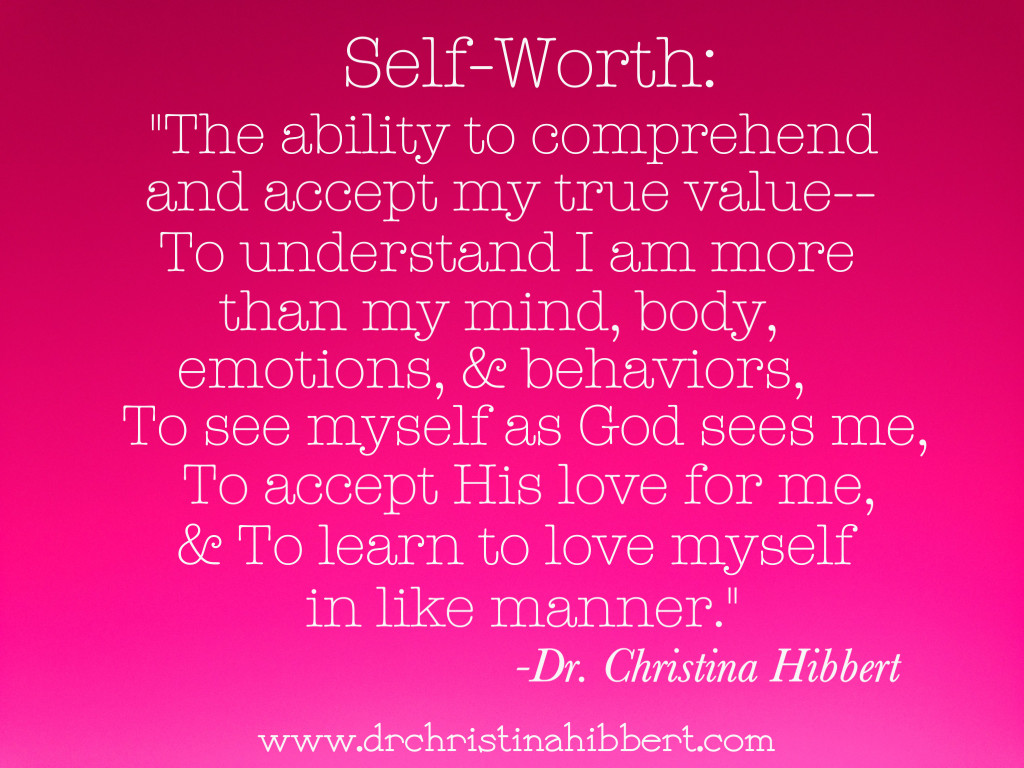 Quotes About Self Esteem Selfesteem  Drchristina Hibbert