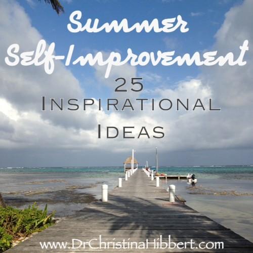 Summer Self-Improvement: 25 Inspirational Ideas