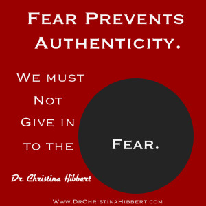 The Value of Authenticity: 5 Ways to Get Real; www.DrChristinaHibbert.com