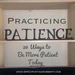 Practicing Patience: 20 Ways to Be More Patient Today