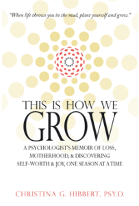 """This Is How We Grow"" Charity Fundraiser: Buy a book, help a wonderful family! www.DrChristinaHibbert.com"