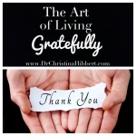 The Art of Living Gratefully