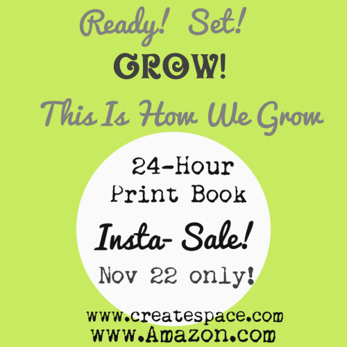"""This Is How We Grow"" Print Book Birthday Sale! Today Only! It's Dr. Hibbert's BDay, so buy the book today! www.thisishowwegrow.com"