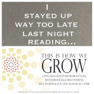 """This is How We Grow"" Book Giveaway, Book Club, & More! www.ThisIsHowWeGrow.com"