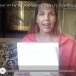 "Parenting Success Skills: Inspire Kids to ""Grow"" w/ Family Goal-Setting"
