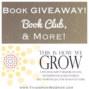 This Is How We Grow Book Giveaway, Book Club, & More! www.DrChristinaHibbert.com