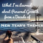 What I've Learned About Personal Growth from a Decade of New Year's Themes