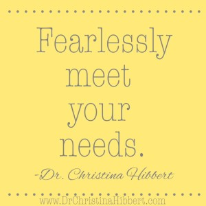 When Life Hands you Lemons...Stop & Reevaluate: 4 Steps to Reevaluate Life & Fearlessly Meet Your Needs; www.DrChristinaHibbert.com #ThisIsHowWeGrow