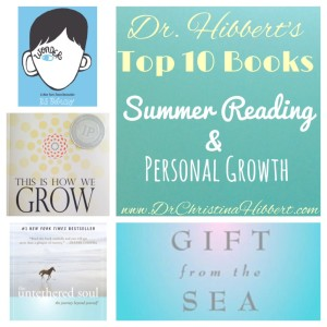 "Dr. Christina Hibbert's ""Top 10 Summer Reading & Personal Growth Books"" www.DrChristinaHibbert.com #summer #books"