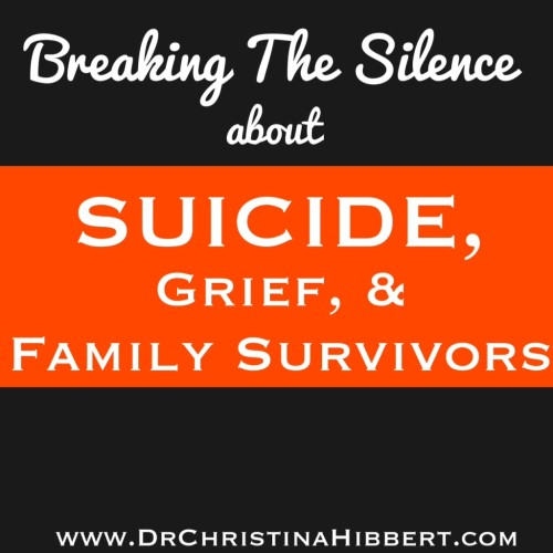 Breaking the Silence about Suicide, Grief & Family Survivors