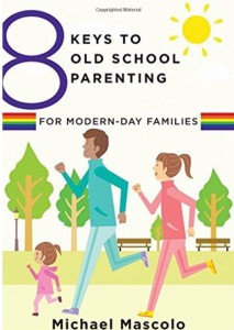 """8 Keys to Old School Parenting for Modern Day Families"" on ""Motherhood"" radio, w/ Dr. Christina Hibbert; www.DrChristinaHibbert.com #parenting #motherhood #books #skills"