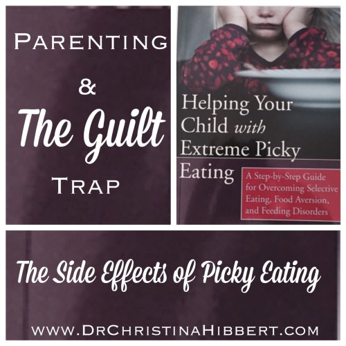 Parenting & The Guilt Trap: The Side-Effects of Picky Eating