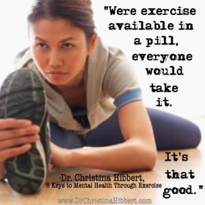 Body-Mind Wellness & Empowerment; www.DrChristinaHibbert.com, www.exercise4mentalhealth.com #exercise #health #mentalhealth