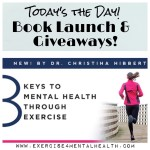 Today's the Day – 8 Keys to Mental Health Through Exercise – Book Launch & Giveaways
