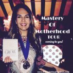 Mastery Of Motherhood: Be Part of My Book, Radio & TV tour!