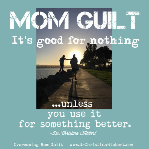 Overcoming Mom Guilt