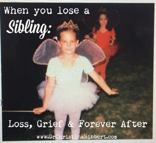 When You Lose a Sibling: Loss, Grief & Forever After [video]