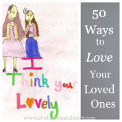 50 Ways to Love Your Loved Ones