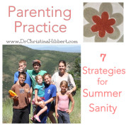 Parenting Practice: 7 Strategies for Summer Sanity