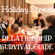 Holiday Stress: Relationship Survival Guide!